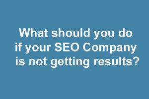seo company not getting results
