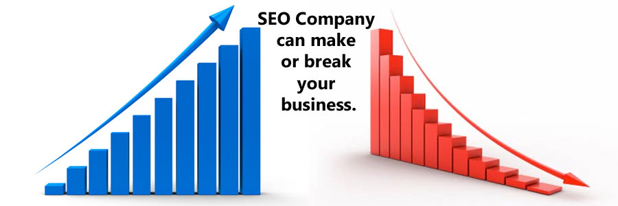 SEO Company can make or break your business