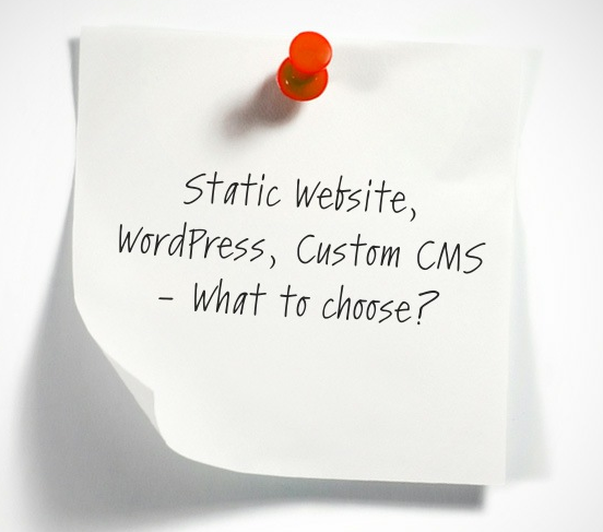 static vs wordpress vs custom