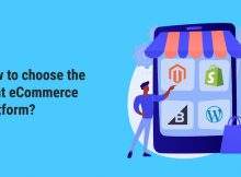 How to choose the right eCommerce Platform?