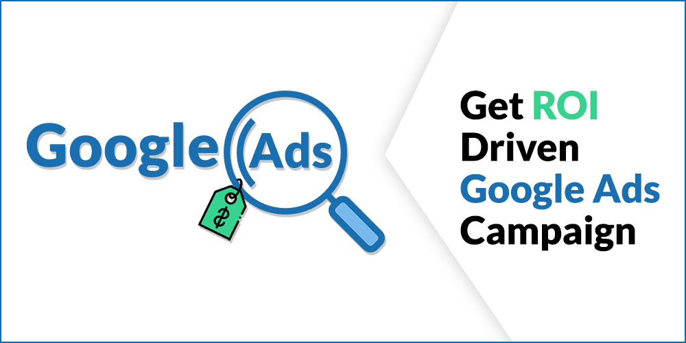 Google Ads ROI Driven Campaign