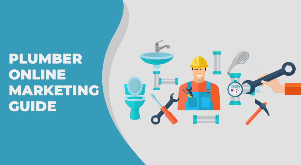 Plumber Online Marketing Guide